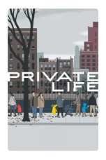 Private Life (2018) WEBRip 480p & 720p NetFlix Movie Download