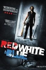 Red White & Blue (2010) BluRay 480p & 720p Free HD Movie Download