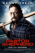Pastor Shepherd (2010) BluRay 480p & 720p Free HD Movie Download