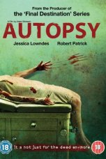 Autopsy (2008) BluRay 480p & 720p Free HD Movie Download