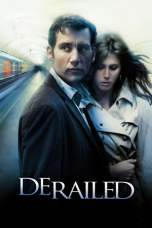 Derailed (2005) BluRay 480p & 720p Movie Download Via GoogleDrive