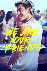We Are Your Friends (2015) BluRay 480p & 720p Free Movie Download