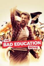 The Bad Education Movie (2015) BluRay 480p & 720p Movie Download