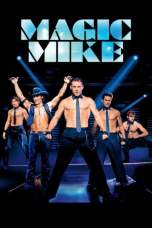 Magic Mike (2012) BluRay 480p & 720p Free HD Movie Download