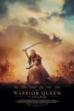 The Warrior Queen of Jhansi (2019) WEB-DL 480p 720p Movie Download