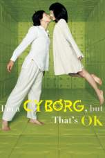 I'm a Cyborg, But That's OK (2006) BluRay 480p & 720p Movie Download