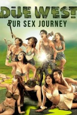 Due West: Our Sex Journey (2012) BluRay 480p & 720p Movie Download