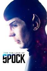 For the Love of Spock (2016) BluRay 480p & 720p Movie Download