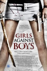 Girls Against Boys (2012) BluRay 480p & 720p Free HD Movie Download