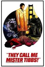 They Call Me Mister Tibbs! (1970) BluRay 480p | 720p | 1080p Movie Download