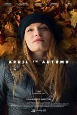April in Autumn (2018) WEBRip 480p & 720p Free HD Movie Download