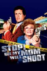 Stop! Or My Mom Will Shoot (1992) BluRay 480p & 720p Movie Download