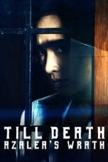 Till Death: Azalea's Wrath (2019) WEBRip 480p & 720p Movie Download