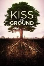 Kiss the Ground (2020) WEBRip 480p & 720p Free HD Movie Download