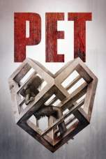 Pet (2016) BluRay 480p & 720p Free HD Movie Download