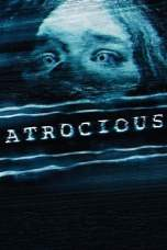Atrocious (2010) BluRay 480p | 720p | 1080p Movie Download