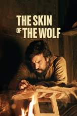 The Skin of the Wolf (2017) WEBRip 480p | 720p | 1080p Movie Download
