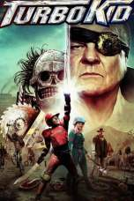 Turbo Kid (2015) BluRay 480p | 720p | 1080p Movie Download