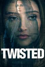 Twisted (2018) WEBRip 480p & 720p HD Movie Download