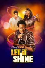 Let It Shine (2012) HDTV 480p & 720p HD Movie Download