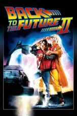 Back to the Future Part II (1989) BluRay 480p & 720p Movie Download