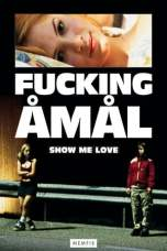 Show Me Love (1998) WEBRip 480p, 720p & 1080p Movie Download