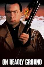 On Deadly Ground (1994) BluRay 480p, 720p & 1080p Mkvking - Mkvking.com