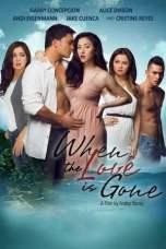 When the Love Is Gone (2013) WEB-DL 480p, 720p & 1080p Mkvking - Mkvking.com