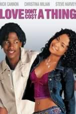 Love Don't Cost a Thing (2003) WEB-DL 480p, 720p & 1080p Mkvking - Mkvking.com