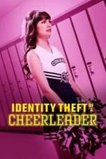 Identity Theft of a Cheerleader (2019) WEBRip 480p, 720p & 1080p Mkvking - Mkvking.com