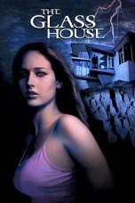 The Glass House (2001) WEBRip 480p, 720p & 1080p Mkvking - Mkvking.com