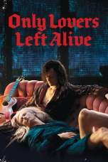Only Lovers Left Alive (2013) BluRay 480p, 720p & 1080p Mkvking - Mkvking.com