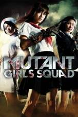 Mutant Girls Squad (2010) BluRay 480p & 720p Free HD Movie Download