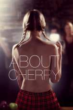 About Cherry (2012) BluRay 480p & 720p Free HD Movie Download