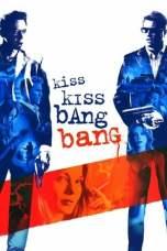 Kiss Kiss Bang Bang (2005) BluRay 480p & 720p Free Movie Download