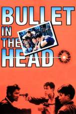 Bullet in the Head (1990) BluRay 480p | 720p | 1080p Movie Download