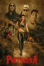 Pistolera (2020) BluRay 480p, 720p & 1080p Mkvking - Mkvking.com