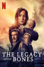 The Legacy of the Bones (2019) WEBRip 480p   720p   1080p Movie Download