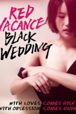Red Vacance Black Wedding (2011) WEBRip 480p   720p   1080p Movie Download