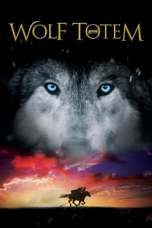 Wolf Totem (2015) BluRay 480p, 720p & 1080p Movie Download