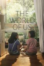 The World of Us (2016) BluRay 480p, 720p & 1080p Movie Download