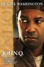 John Q (2002) BluRay 480p, 720p & 1080p Movie Download