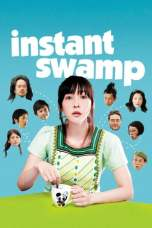 Instant Swamp (2009) WEB-DL 480p, 720p & 1080p Movie Download