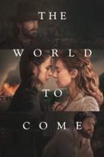 The World to Come (2020) WEBRip 480p, 720p & 1080p Movie Download