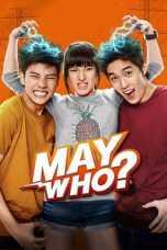 May Who? (2015) THAI WEBRip 480p, 720p & 1080p Mkvking - Mkvking.com