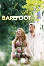 Barefoot (2014) BluRay 480p, 720p & 1080p Mkvking - Mkvking.com