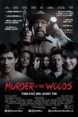 Murder in the Woods (2017) WEBRip 480p, 720p & 1080p Mkvking - Mkvking.com