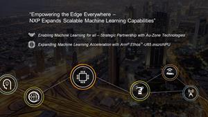NXP Announces Expansion of its Scalable Machine Learning Portfolio and Capabilities