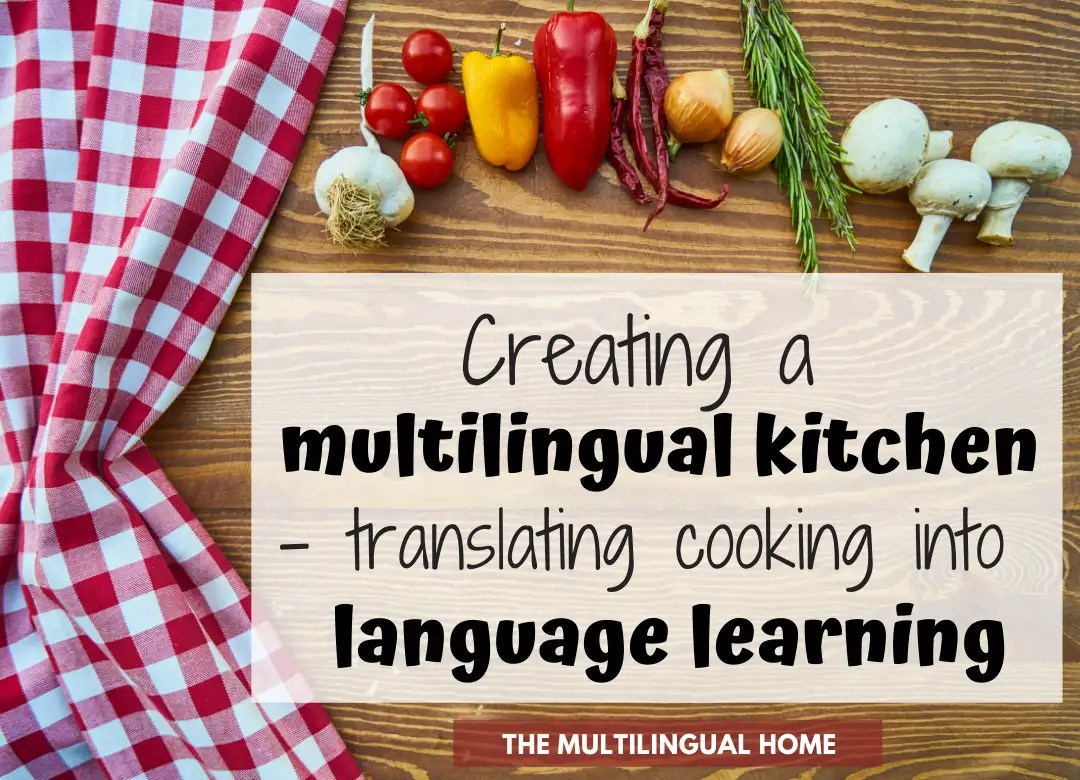 Creating A Multilingual Kitchen Translating Cooking Into