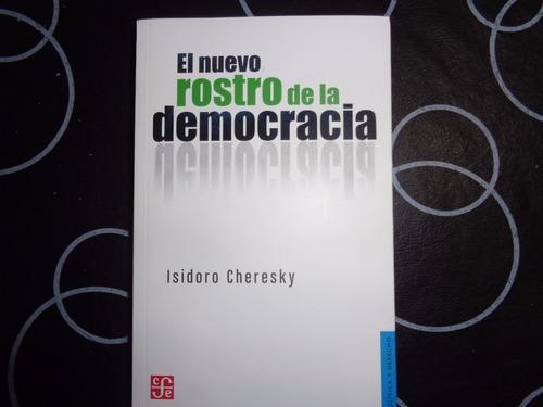 El Nuevo Rostro De La Democracia, Isidoro Cheresky